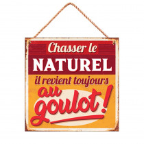 """PLAQUE METAL """"CHASSER...GOULOT"""""""