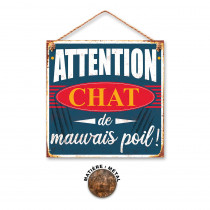 """PLAQUE METAL """"ATTENTION CHAT..."""""""